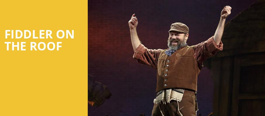 Fiddler on the Roof, Providence Performing Arts Center, Providence