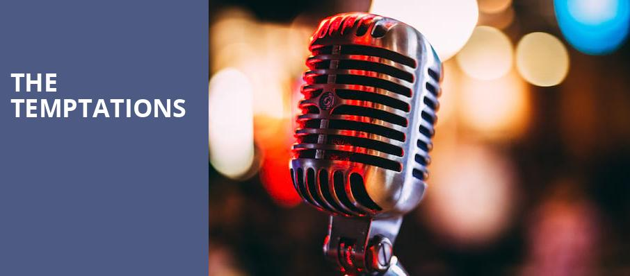 The Temptations, Twin River Events Center, Providence