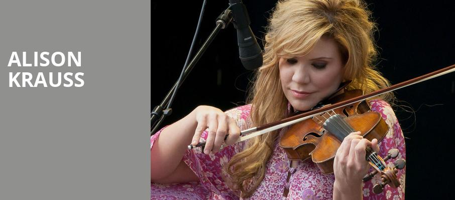 Alison Krauss, MGM Grand Theater, Providence