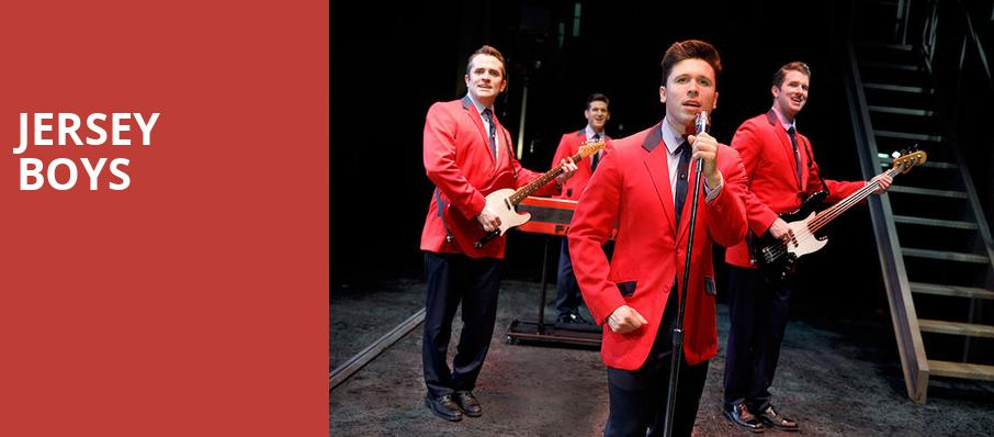 Jersey Boys, Providence Performing Arts Center, Providence