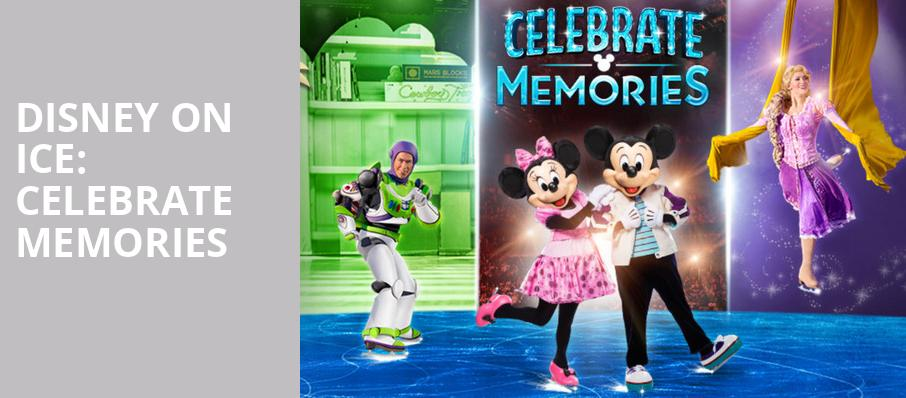 Disney On Ice Celebrate Memories, Dunkin Donuts Center, Providence