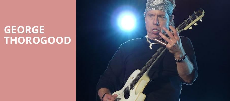 George Thorogood, Twin River Events Center, Providence
