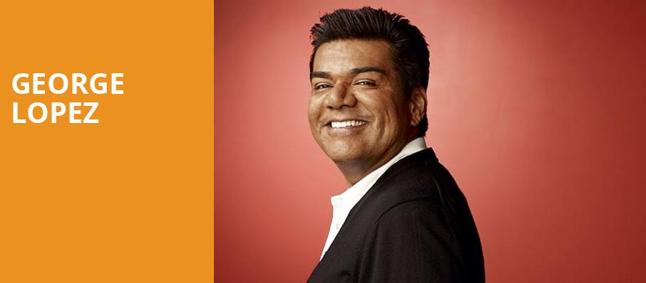 George Lopez, MGM Grand Theater, Providence