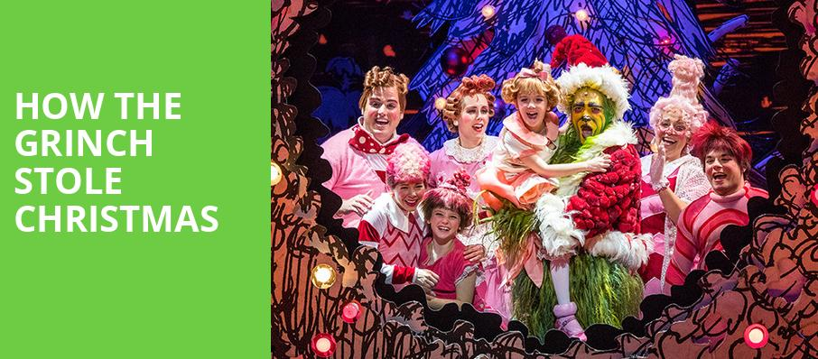 How The Grinch Stole Christmas, Providence Performing Arts Center, Providence