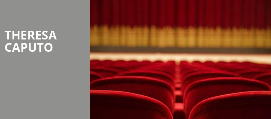 Theresa Caputo, Providence Performing Arts Center, Providence