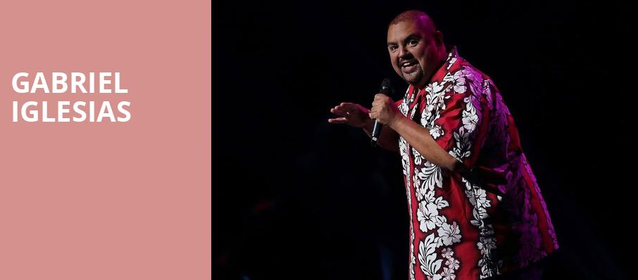 Gabriel Iglesias, MGM Grand Theater, Providence