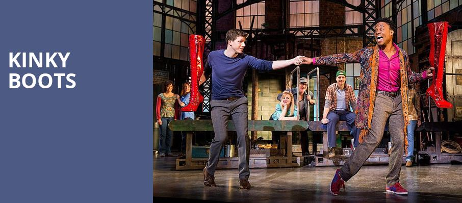 Kinky Boots, Providence Performing Arts Center, Providence